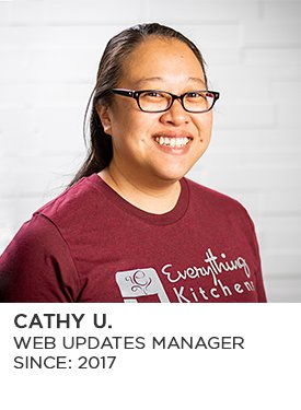 Cathy U., Web Updates Manager, Since 2017