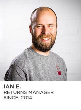 Ian E., Returns Manager, Since 2014