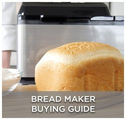 Bread Maker Buying Guide